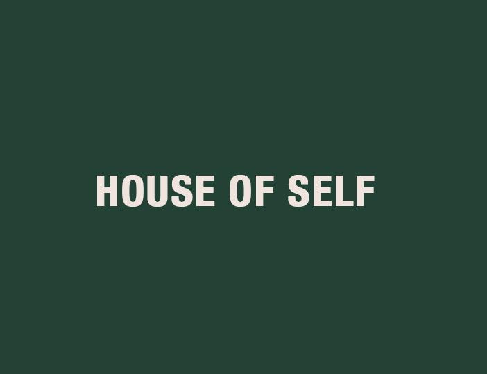 House of Self